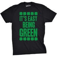 Mens Its Easy Being Green Funny St. Patrick's Day Lucky Irish Clover T shirt