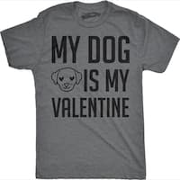 Mens My Dog Is My Valentine Funny Dog Lover Valentines Day T shirt