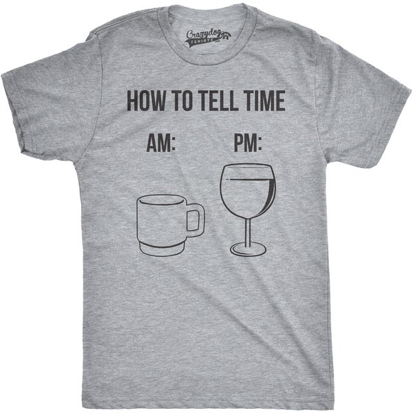 3e954d94 Shop Mens How To Tell Time Coffee and Wine Funny Drinking T shirt - On Sale  - Free Shipping On Orders Over $45 - Overstock - 16182098