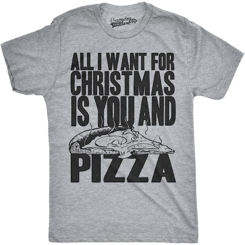 a67dbeb3 Mens All I Want For Christmas Is You and Pizza Funny Holiday T shirt
