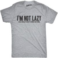 Mens Im Not Lazy I Like Doing Nothing Funny Laziness T shirt
