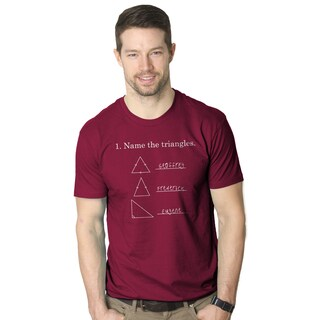 Mens Name The Triangles Funny Sarcastic Math Problem T shirt (Cranberry)
