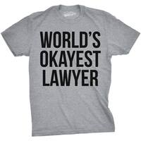 Mens World's Okayest Lawyer Funny Law College Degree Career T shirt