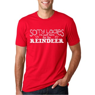 Sorry Ladies I'm Just Here For The Reindeer T Shirt Funny Christmas Tee