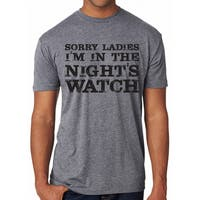 Sorry Ladies I'm In The Night's Watch T Shirt Funny TV Shirt