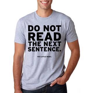Do Not Read The Next Sentence T Shirt Funny English Shirt|https://ak1.ostkcdn.com/images/products/16183299/P22556732.jpg?impolicy=medium