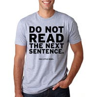 Do Not Read The Next Sentence T Shirt Funny English Shirt