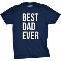 Mens Best Dad Ever Shirt Funny Father's Day Gift Ideas For Super Dads T shirt