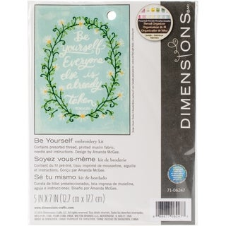 Dimensions Embroidery Kit 5x7 Be Yourself