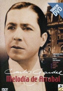 CARLOS GARDEL - MELODIAS DE ARRABAL