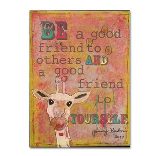 Tammy Kushnir 'Be a  Good Friend' Canvas Art