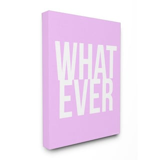 lulusimonSTUDIO WHAT EVER Lavender and White Typography Stretched Canvas Wall Art