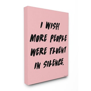 lulusimonSTUDIO Be Fluent in Silence Stretched Canvas Wall Art