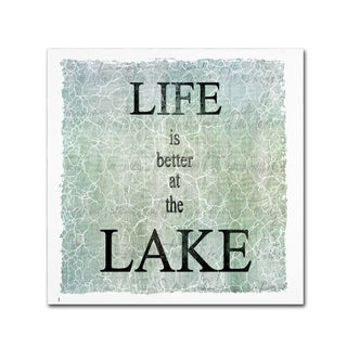 LightBoxJournal 'Life Is Better At The Lake' Canvas Art