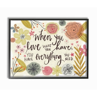 When You Love What You Have Framed Giclee Texturized Art