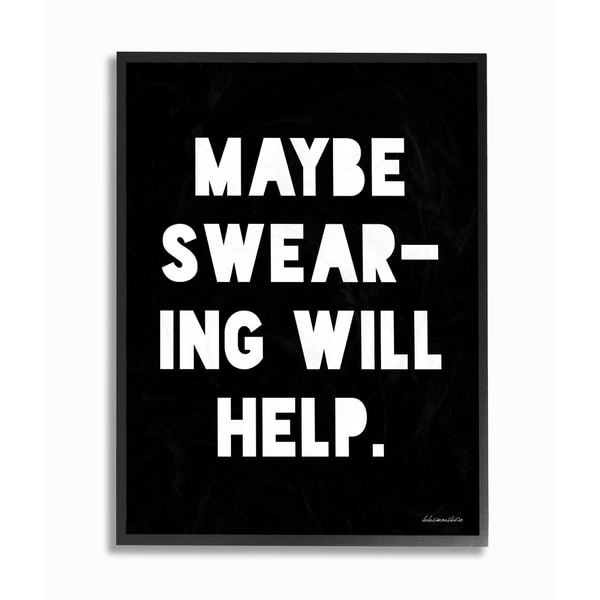 lulusimonSTUDIO Maybe Swearing Will Help Black/White Framed Giclee Art. Opens flyout.