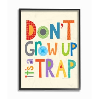 Don't Grow Up It's a Trap Framed Giclee Texturized Art