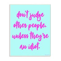 lulusimonSTUDIO Don't Judge, UnlessHumor Typography Wall Plaque Art