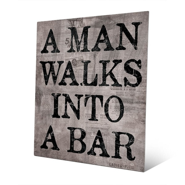 A Man Walks Into A Bar Wall Art Print on Metal
