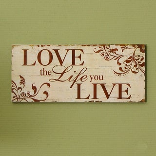 Love the Life you Live' Wood Wall Hanging Plaque