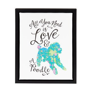 DesignOvation Sylvie 'All You Need is Love and a Poodle' Framed Watercolor Canvas Wall Art