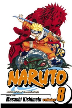 Naruto 8: Life and Death Battles (Paperback)
