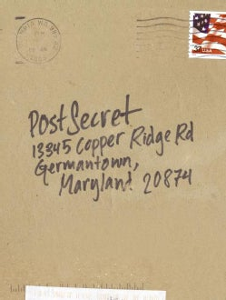 PostSecret: Extraordinary Confessions from Ordinary Lives (Hardcover)
