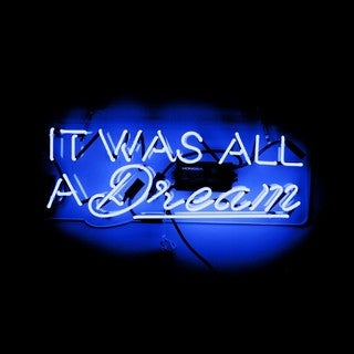 Oliver Gal 'It Was All a Dream' Neon Sign - Blue