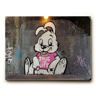 Thug For Life - Wood Wall Decor by Banksy - 9 x 12