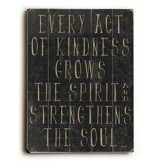 Every Act Of Kindness - Wall Decor by Lisa Weedn