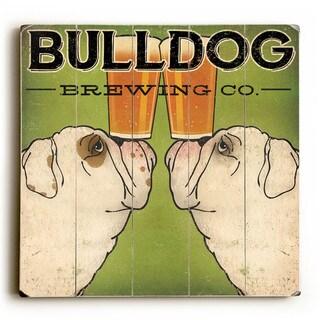 Bulldog Brewing - Wood Wall Decor by Ryan Fowler - Planked Wood Wall Decor