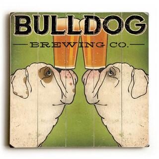 Bulldog Brewing - Wood Wall Decor by Ryan Fowler