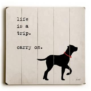 Carry On - Wood Wall Decor by Lisa Weedn