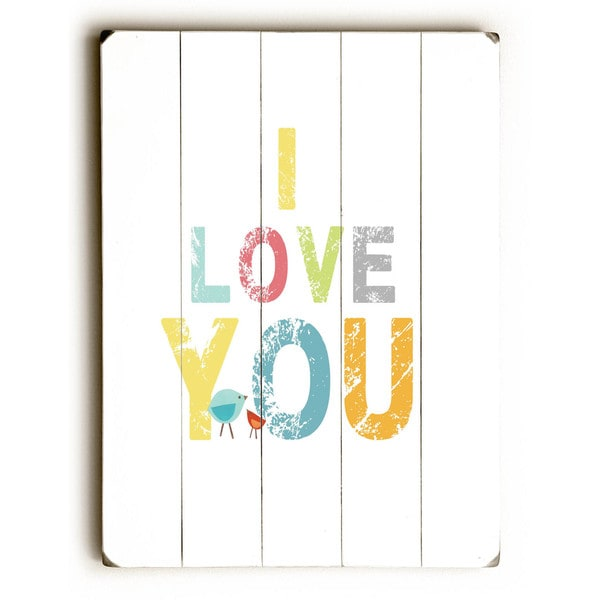 I Love You - Wall Decor by Rebecca Peragine