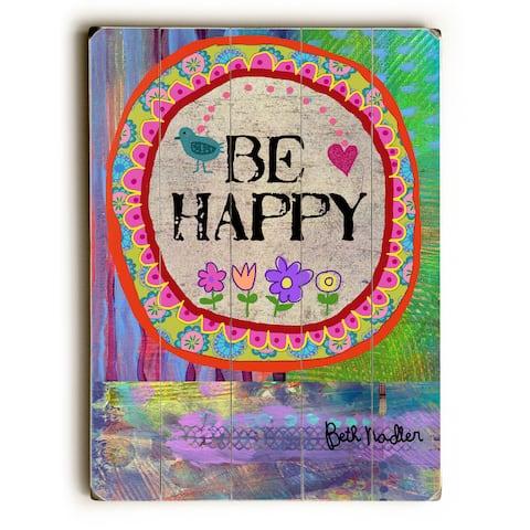 Be Happy - Wall Decor by Beth Nadler