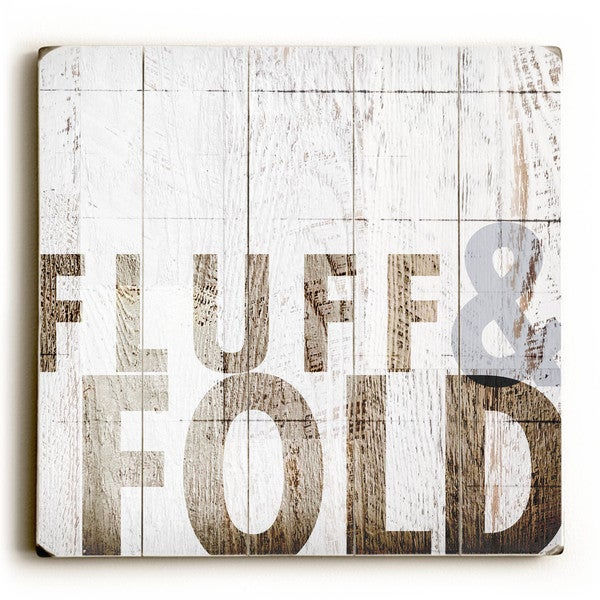 Fluff & Fold - Wood Wall Decor by Dallas Drotz