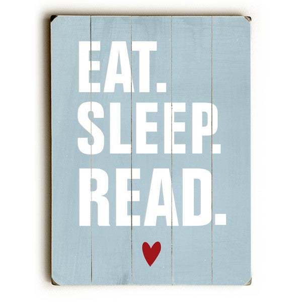 Eat Sleep Read - Wall Decor by Ginger Oliphant