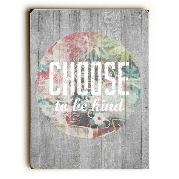 Choose to be Kind - Wall Decor by Cheryl Overton - multi