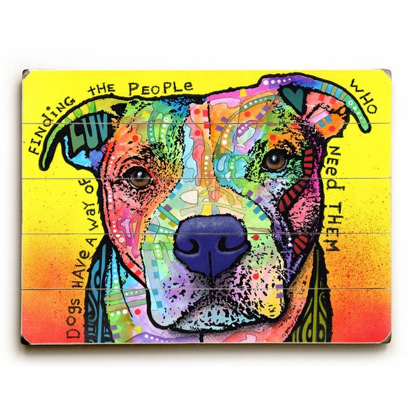 Dogs Have a Way - Wood Wall Decor by ArtLicensing - Dean Russo