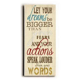 Dreams Bigger than Fears - Wood Wall Decor by Misty Diller