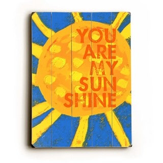You are my sunshine - Wall Decor by Lisa Weedn