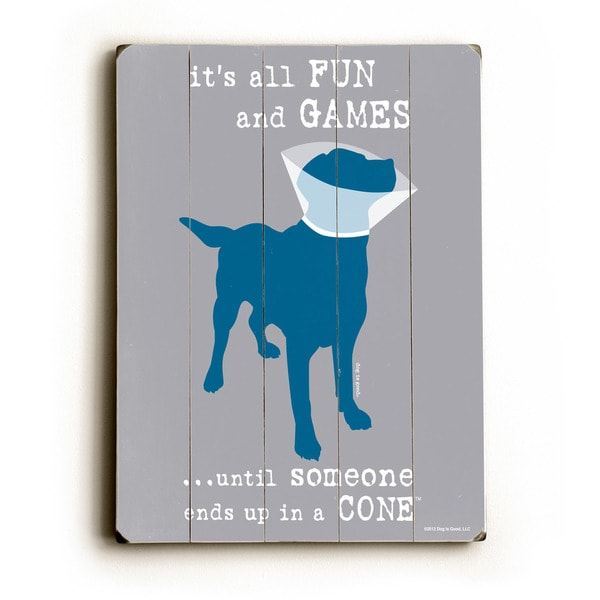 its all fun and games - Wall Decor by Dog is Good