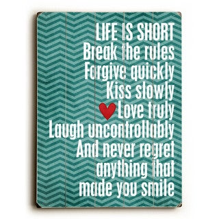 Life is Short - Wall Decor by Cheryl Overton - multi