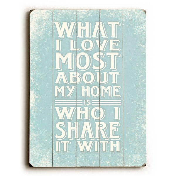 What I love most - Wall Decor by Misty Diller