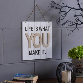 "Danya B. ""Life is What You Make It"" Wooden Wall Plaque"