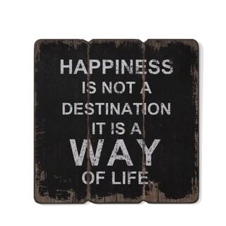 "Danya B. ""Happiness is a Way of Life"" Wooden Wall Art"