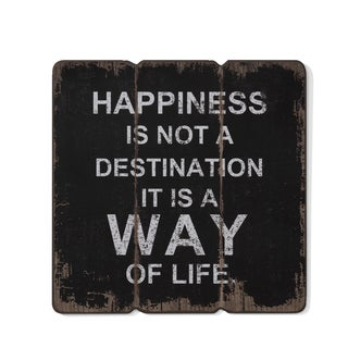"Danya B. ""Happiness is a Way of Life"" Wooden Wall Art"