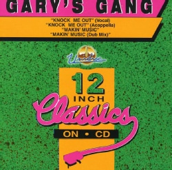 GARY'S GANG - KNOCK ME OUT /MAKIN MUSIC