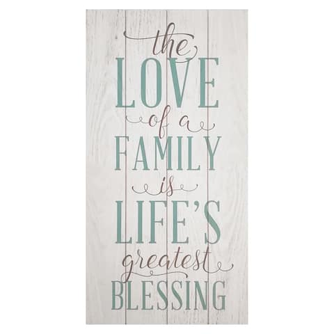 Stratton Home Decor 'The Love Of A Family Is A Life's Greatest Blessing' Wall Art
