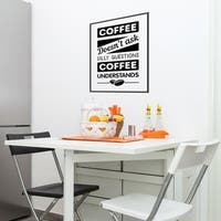 Coffee - No Questions Wall Decal